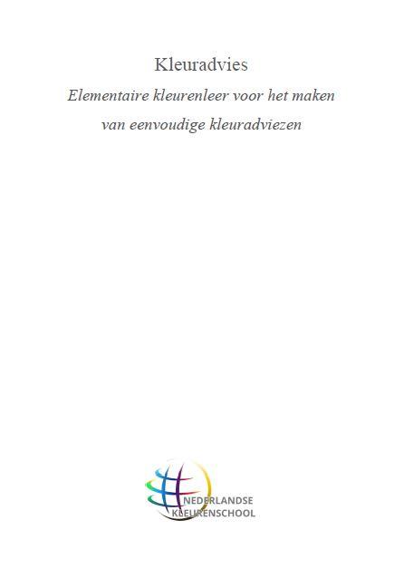 Kleuradvies -Elementaire kleurenleer voor het maken van eenvoudige kleuradviezen- (E-pub)
